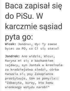 Polish Memes, Weekend Humor, Funny Mems, Man Humor, Motto, Satire, Sarcasm, Funny Pictures, Jokes