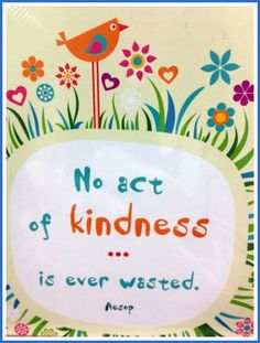No act of kindness is ever wasted quote life life quote inspirational quote kindness inspiring quote wisdom quote
