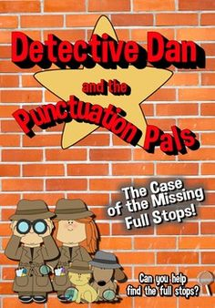 Do your students need help with punctuation?Looking for a fun way to teach full stops?Detective Dan and the punctuation pals can help. This engaging mystery story comprises of 10 chapters/pages that challenge the students to fill in the missing full stops as well as complete the fun bonus activity.