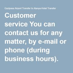 Customer service You can contact us for any matter, by e-mail or phone (during business hours). Our customer service is at your disposal 24 hours on 7 days available, the number is printed on your transfer document. If you have questions about a previously made reservation, want rebook your trip? Flight times change?  Destinations The posting of transfer for the most popular routes are available online. It may happen that a desired route may not be among them. If desired, a transfer could…