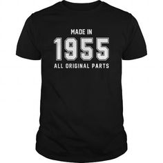 Made In 1955 All Original Parts #1955 #tshirts #birthday #gift #ideas #Popular #Everything #Videos #Shop #Animals #pets #Architecture #Art #Cars #motorcycles #Celebrities #DIY #crafts #Design #Education #Entertainment #Food #drink #Gardening #Geek #Hair #beauty #Health #fitness #History #Holidays #events #Home decor #Humor #Illustrations #posters #Kids #parenting #Men #Outdoors #Photography #Products #Quotes #Science #nature #Sports #Tattoos #Technology #Travel #Weddings #Women