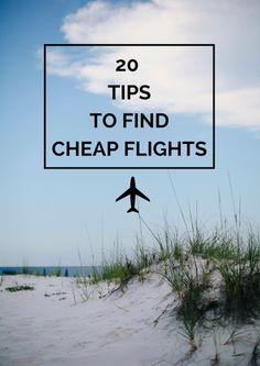 20 tips to find cheap flights