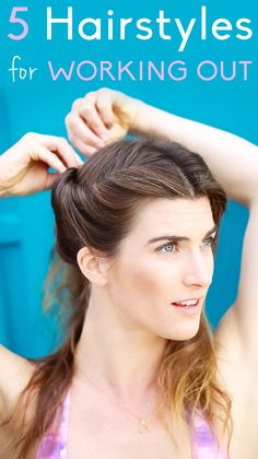 DIY:  5 hairstyles to try when you #exercise