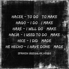 The verb for to do or to make in Spanish.