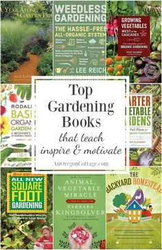 Favorite Gardening Books That Teach, Inspire & Motivate