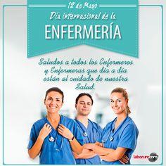 12 de Mayo | Día Internacional de la Enfermería ¡Un saludo a todas las enfermeras y enfermeros!