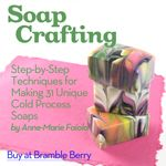 Learn to make Cold Process soap from Anne-Marie Faiola, the Soap Queen