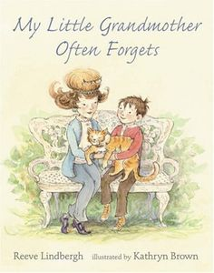 A child's love for a grandmother with memory loss shines through in this deeply personal and lyrical tale from author Reeve Lindbergh. http://www.amazon.com/My-Little-Grandmother-Often-Forgets/dp/0763619892/ref=sr_1_218?m=A3030B7KEKNTF7&s=merchant-items&ie=UTF8&qid=1394762052&sr=1-218&keywords=fiction