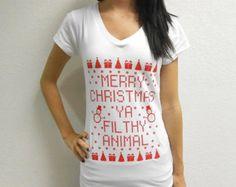 Merry Christmas Ya Filthy Animal T-Shirt. Ugly Christmas T-Shirt Contest. Womens Christmas Shirt. Gym T-Shirt. Funny Christmas T.