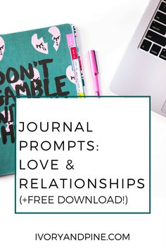 journal prompts | self care | mental health | therapy | relationship tips | relationship counseling | marriage | dating | engagement