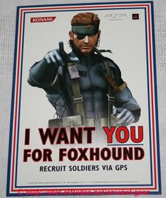 "Metal Gear Solid: Portable Ops (Promo flyer) ""I Want YOU For FOXHOUND"" #BigBoss"