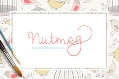 Nutmeg - Script Font by Maroon Baboon on @creativemarket