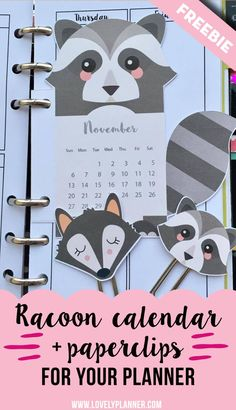 Free printable monthly calendar divider + matching DIY paperclips for your planner : cute racoon - More planner freebies on http://lovelyplanner.com