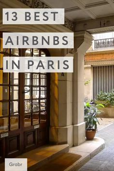 Get a more local experience traveling with @airbnb , @grabrinc has put together 13 of the best airbnbs in Paris! Which will you stay in? Make money traveling with grabr.io
