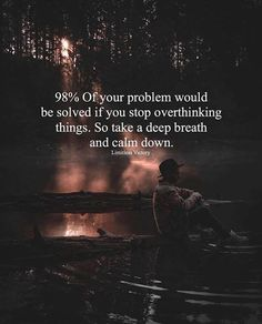 Positive Quotes : of your problems would be solved if you stop overthinking things. Positive Quotes : of your problems would be solved if you stop overthinking things. Motivational Quotes For Life, Meaningful Quotes, Positive Quotes, Inspirational Quotes, Ego Quotes, Wisdom Quotes, True Quotes, Qoutes, Quotes About Attitude