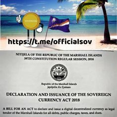 """The Islands is going on a digitalized type of currency which they call """"The Sovereign"""". This is very promising considering that people nowadays would prefer to go cashless when shopping, paying bills or doing any other transactions. The Marshall, Legal Tender, Marshall Islands, Co Founder, The Republic, Constitution, Eos, Blockchain Cryptocurrency, Digital"""