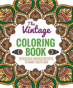 The+Vintage+Coloring+Book:+Gorgeous+Vintage+Designs+to+Make+Your+Own #edwardsville #glencarbon #shoplocal #indiebookstore #newarrivals!