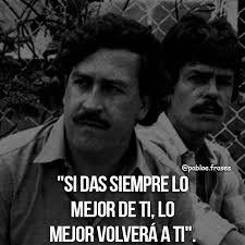 Imagen relacionada Pablo Emilio Escobar, Pablo Escobar Frases, Latinas Quotes, Mood, Fictional Characters, Ariel, Tattoos, Pump, Powerful Quotes
