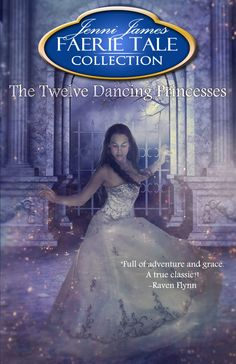 The Twelve Dancing Princesses by, Jenni James