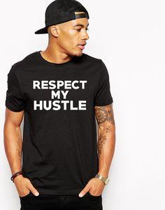 Respect My Hustle Tshirt - Make Shit Happen - Every Day I'm Hustlin - Boss Man - Boss Bitch - Building An Empire