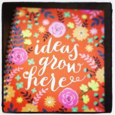 Great ideas grow here