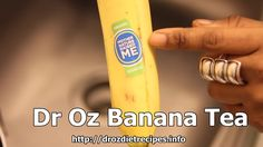 Dr Oz Banana Tea