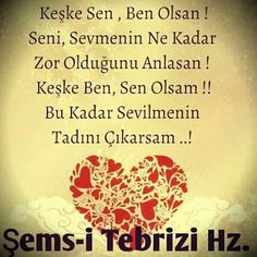 sen ol ben her halinle seveyim seni. Rumi Quotes, Poem Quotes, Best Quotes, Meaningful Lyrics, Qoutes About Love, Life Changing Quotes, Romance And Love, Favorite Words, I Love Books
