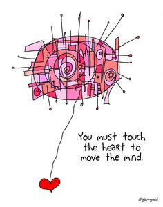 Touch The Heart | gapingvoid art