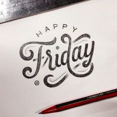 """Happy Friday"" indeed! Beautiful type by the talented @anthonyjhos 