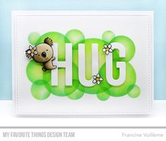 Card by Francine (www.1001cartes.ch) karte, carte, carterie, cardmaking, cardmaker, crafts, papercrafts, handmade, diy, stamping, mftstamps, my favorite things, mft stamps, #mftstamps, die-namics, koala, aussie animals, big hugs die, basic shapes circles stencil, bubbles, background