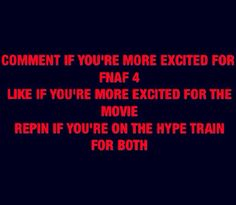 """*hops onto blood red old time steamer train with Freddy head on the front, with writing on the side that says Fnaf Hype Railroad, and starts screaming* """"All aboard!!!!!"""""""