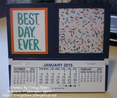 This blog post contains a sneak peek of the Best Day Ever Stamp set from the Stampin' Up! 2015 Sale-a-bration Brochure. http://tracyelsom.stampinup.net