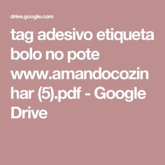 tag adesivo etiqueta bolo no pote www.amandocozinhar (5).pdf - Google Drive