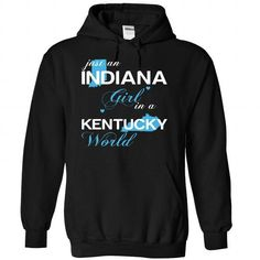 (INJustXanh001) Just An Indiana Girl In A Kentucky World #fashion #TShirts