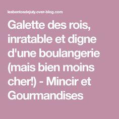 Galette des rois, inratable et digne d'une boulangerie (mais bien moins cher!) - Mincir et Gourmandises