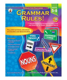 Take a look at this Grammar Rules! Grades 5-6 Paperback by Carson-Dellosa Publishing Company on #zulily today!