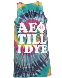 Alpha Epsilon Phi Tie-Dye Till I Dye Tank