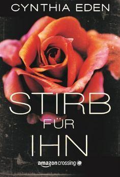 344 Seiten 2,99 € Stirb für ihn von Cynthia Eden, http://www.amazon.de/dp/B00IXZ2D54/ref=cm_sw_r_pi_dp_5bzQub0M7ZP8T