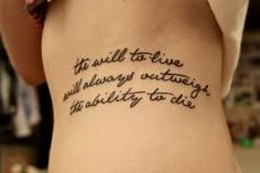 Beautiful Tattoos for women - the will to live will always outweigh the ability to die tattoo
