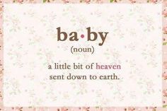 """Baby, Noun"" - cute quotes about pregnancy on floral background Birth Quotes, Newborn Quotes, Baby Love Quotes, Mommy Quotes, Cute Quotes, Maternity Quotes, Cute Pregnancy Quotes, Inspirational Pregnancy Quotes, Happy Pregnancy"