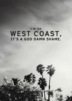 West Coast- The Neighborhood
