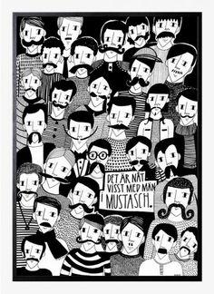 Anna Sonesson - Det är nåt visst med män i mustasch. 500x700 mm. Available at www.theposterclub.com. #illustration #artprint #poster #theposterclub