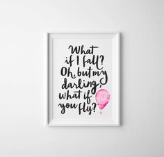 What if I fall? Oh but darling, what if you fly? Erin Hanson Quote, little girl nursery, watercolor hot air balloon, pink nursery, PRINTABLE