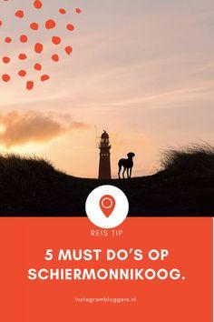 5 Must do's tijdens een bezoek aan waddeneiland Schiermonnikoog - Instagrambloggers