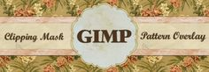 Overlays and patterns in GIMP!