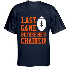 Customize a super cool design for the bachelor to were for his football game party. Add his name and football art. Bachelor Party Shirts, Team Groom, Last Game, Football Jerseys, Mens Tops, T Shirt, Knot, Mesh, Wedding Ideas
