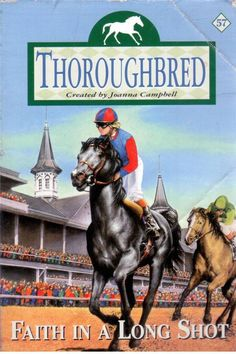 Thoroughbred #57 - Faith in a Long Shot created by Joanna Cambell - S/Hand