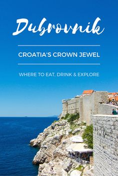 Where to eat, drink and explore in Dubrovnik, Croatia
