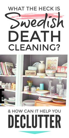 Declutter and organise your home from your bedroom to your kitchen with the new Swedish Death Cleaning declutter tips and ideas to meet the challenge of living more simply clutter free it will help you beat the challenge of clutter in our life today Declutter Books, Declutter Home, Declutter Your Life, Organizing Your Home, Declutter Bedroom, Organizing Clutter, House Cleaning Tips, Deep Cleaning, Spring Cleaning