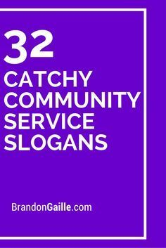 32 Catchy Community Service Slogans